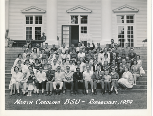 Ed and Jean (front row left) were part of an exciting network of NC BSUs. This is from the Student Week gathering in the summer of 1959.  Long-timers will also see Bill Smith, John Lewis, Leroy Richardson, Bob Phillips, and many other friends of this time period.